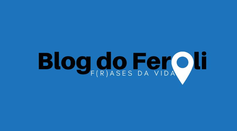 Um Blog do Feroli remodelado e cheio de novidades