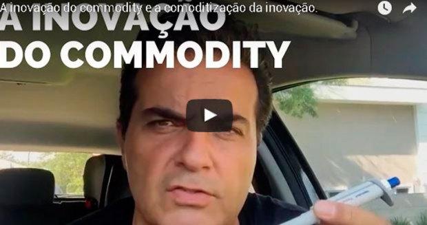 A-inovacao-do-commodity-e-a-comoditizacao-da-inovacao