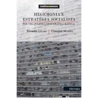 hegemonia-e-estrategia-socialista-por-uma-politica-democratica-radical