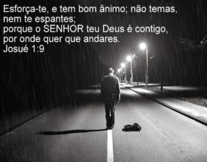 Tenha Bom Ânimo...Josué 1:9