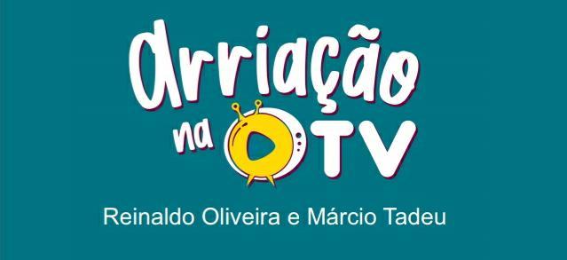 ARRIAÇÃO NA TV – Programa da TV Arapuan será gravado nesta terça-feira (8), em Lucena