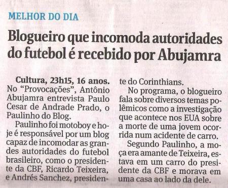 """Folha de S. Paulo de 26-07-2011 repercutindo nossa participação no programa """"Provocações"""""""