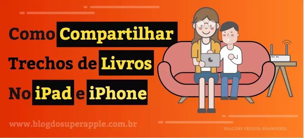 Como Compartilhar Trechos de Livros com iBooks no iPhone