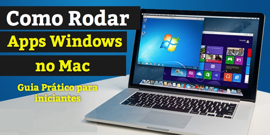 Como Rodar Programas do Windows no Mac – Garantido!
