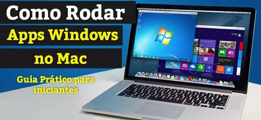 Como Rodar Programas do Windows no Mac – Garantido!