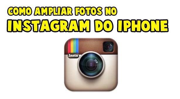 _Como-Ampliar-as-Fotos-do-Instagram-no-iPhone-