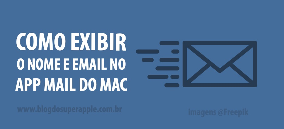 Aprenda Como Exibir o Nome e o Endereço no Mail do Mac ((Muito Útil))