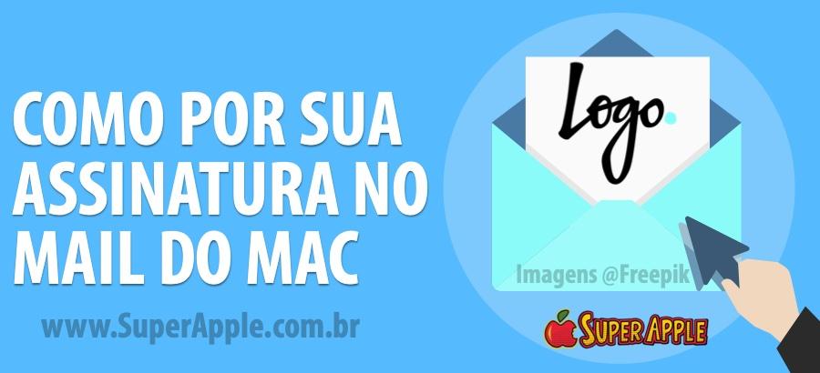 Como Adicionar Logo na Assinatura no Mail do Mac