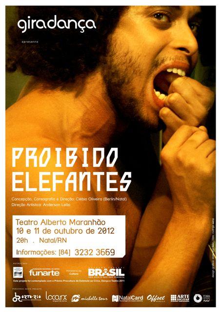 Espetáculo Proibido Elefantes será no Teatro Alberto Maranhão