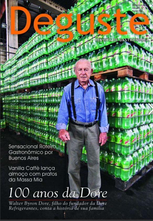 Filho do fundado da Dore foi capa da Revista DEGUSTE