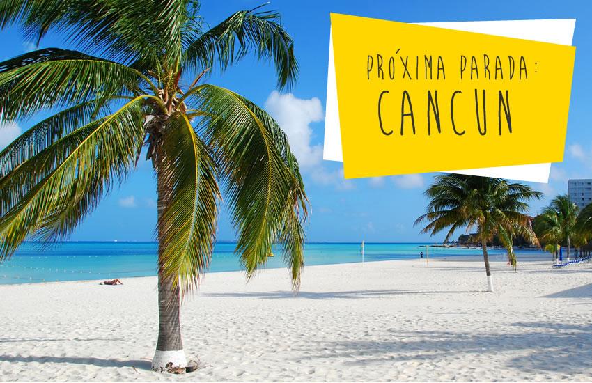 Vai para Cancun? Informações para o planejamento