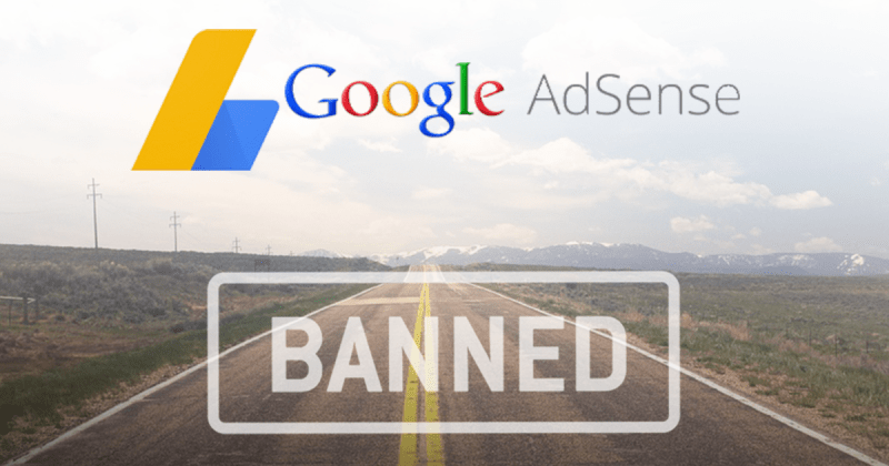 Prevent your Google Adsense Account from getting Banned
