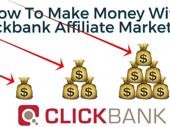 How To Make Money With Clickbank Affiliate