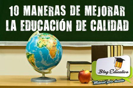 10 maneras de mejorar la educación de calidad gratis