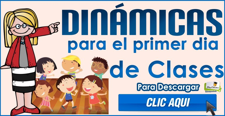 Dinámicas para el primer día de clases - Blog Educativo
