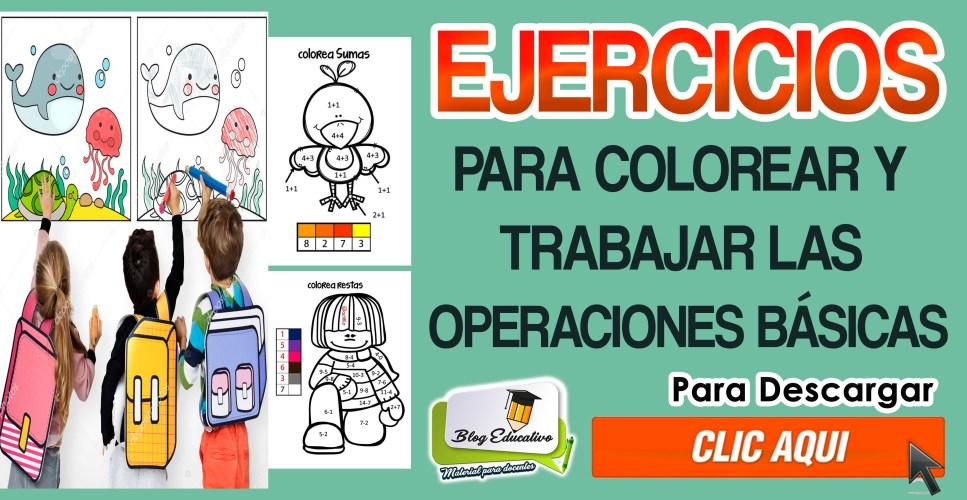 Ejercicios para colorear y trabajar las operaciones básicas