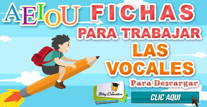 Fichas para trabajar las vocales Gratis - Blog Educativo