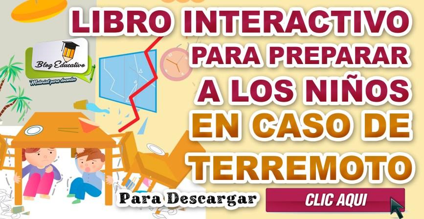 Libro Interactivo para preparar a los niños en caso de terremoto