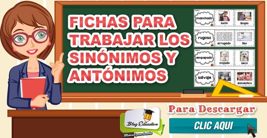 Fichas para trabajar los sinónimos y antónimos - Blog Educativo