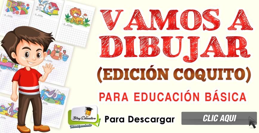 Vamos a Dibujar - Edición Coquito - Blog Educativo