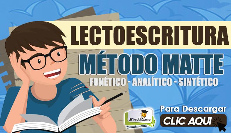 Lectoescritura Método Matte Gratis - Blog Educativo