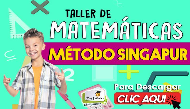 Taller de Matemáticas Método Singapur - Blog Educativo