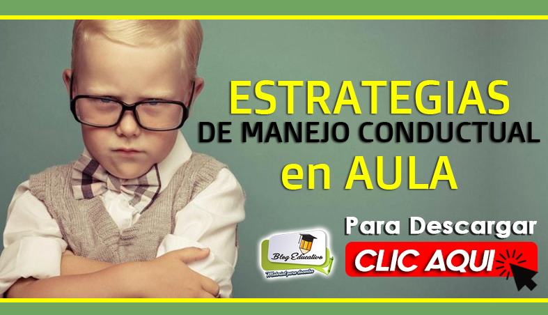 Estrategias de Manejo Conductual en Aula - Blog Educativo