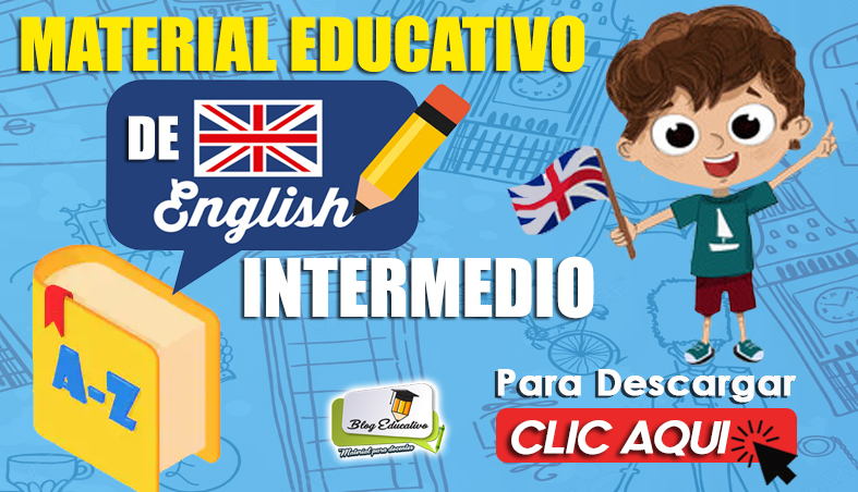 Material Educativo de Ingles Intermedio - Blog Eductivo
