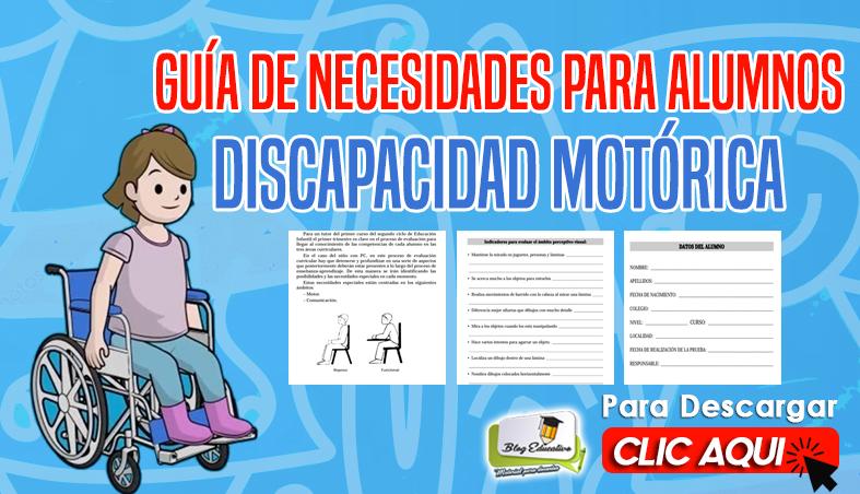 Guía de Necesidades para Alumnos con Discapacidad Motórica