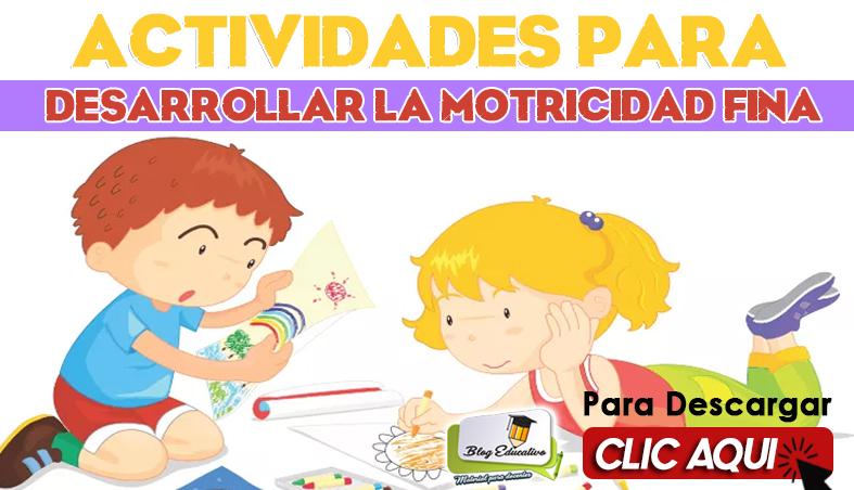Motricidad Fina Actividades para Desarrollar - Blog Educativa