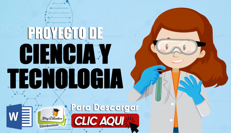 Proyecto Escolar de Ciencias y Tecnología - Blog Educativo