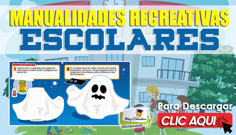 Manualidades Recreativas Escolares - Blog Educativo