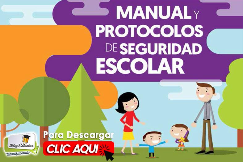 Manual y Protocolos de Seguridad Escolar - Blog Educativo