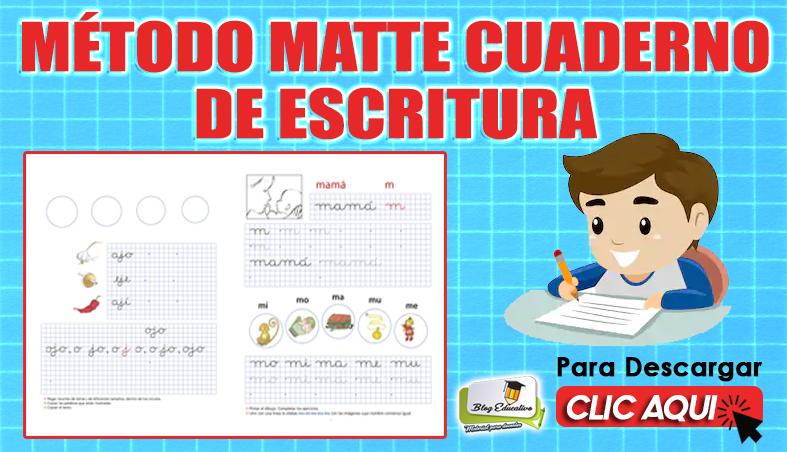 Método Matte Cuaderno de Escritura - Blog Eductivo
