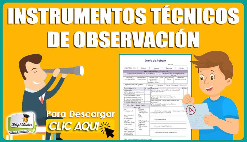 Instrumentos Técnicos de Observación - Blog Educativo