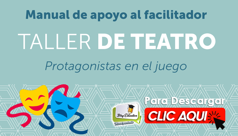 Manual de Apoyo Taller de Teatro - Blog Educativo