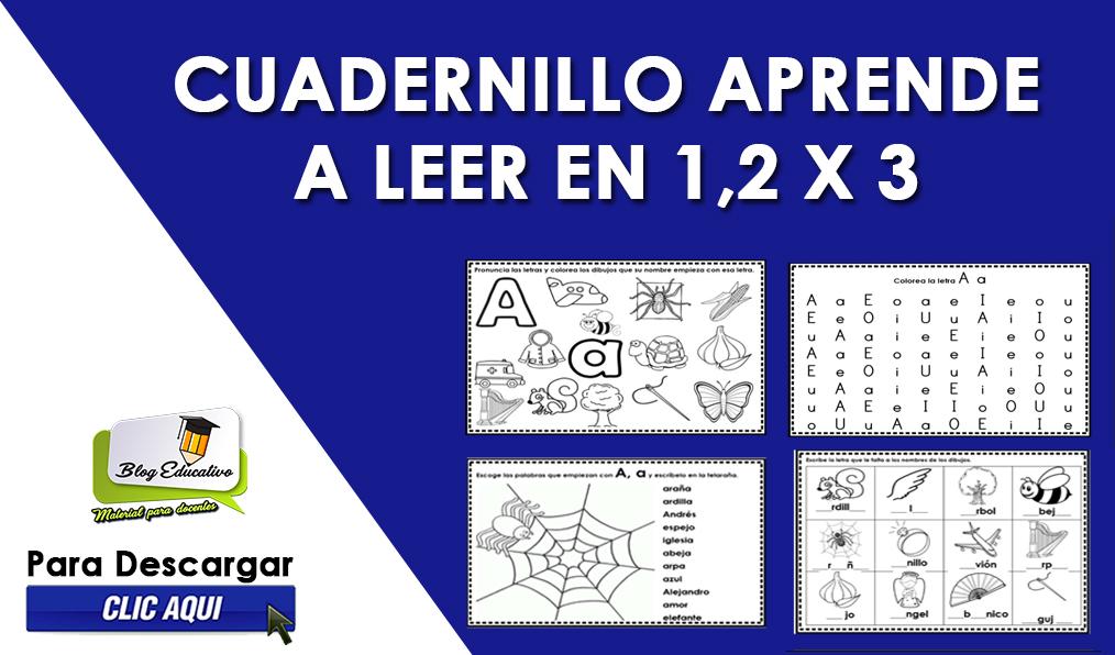 Cuadernillo Aprende A Leer en 1,2 X3 - Blog Educativo