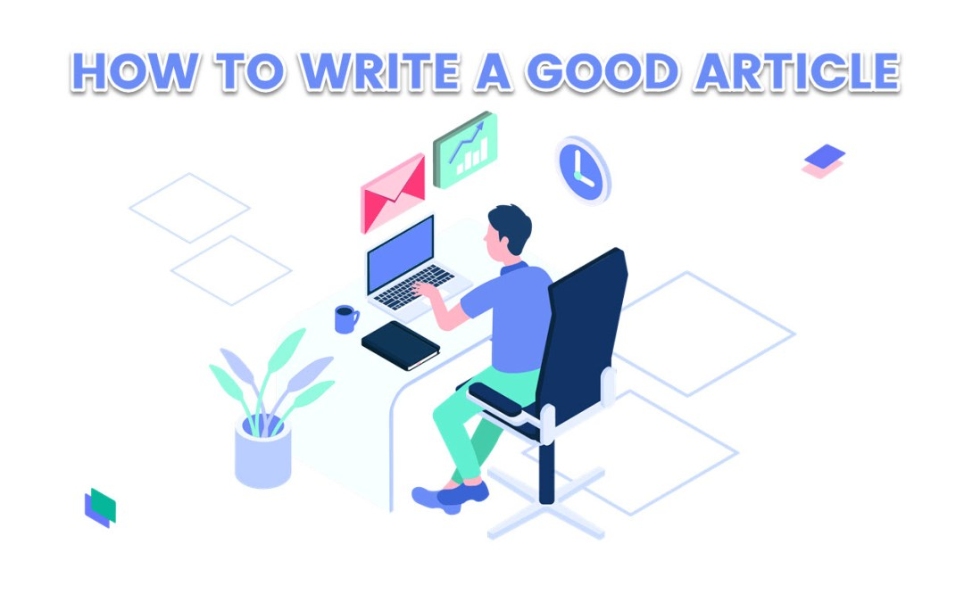 How To Write A Good Article And Improve Your English Writing Skills