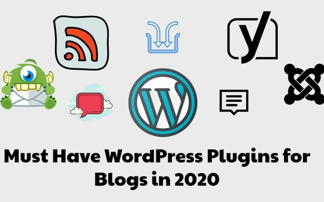 Must Have WordPress Plugins for blogs