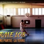 Forme 108 traditionnelle – première partie