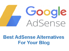Best Google AdSense Alternatives For Blog and Website