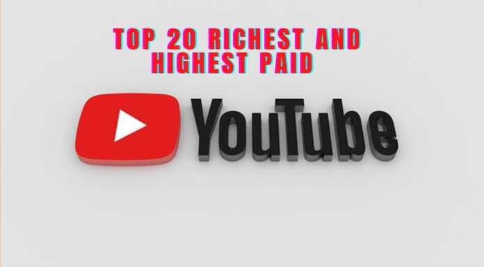 Top 20 Richest and Highest Paid YouTubers