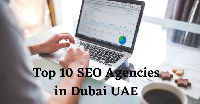 Top 10 SEO agencies in Dubai UAE