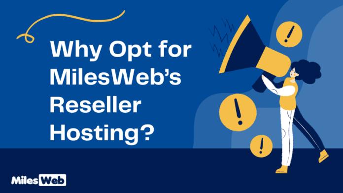 MilesWeb's Reseller Hosting