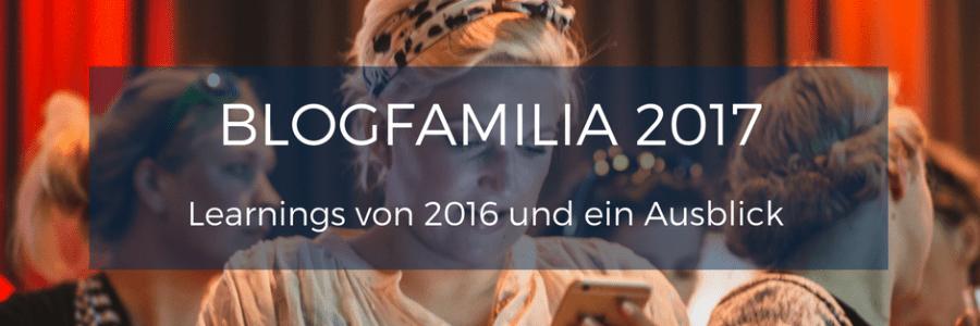 Termin für Blogfamilia 2017 steht fest