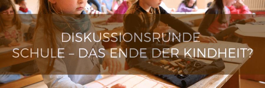 Diskussionsrunde: Schule – das Ende der Kindheit? Präsentiert von Bund der Freien Waldorfschulen und Blogfamilia