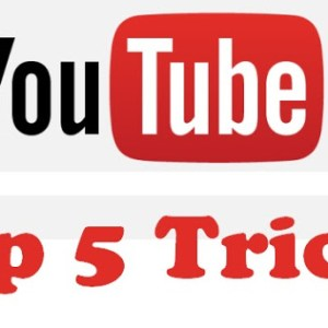 Youtube Top 5 Tricks