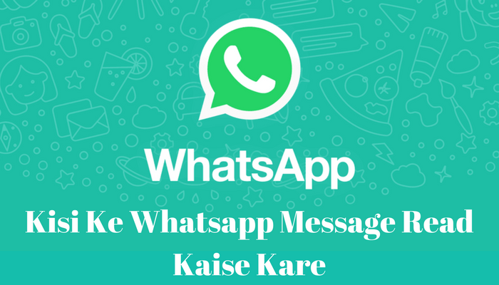 Kisi Dusre Ke Whatsapp Message Apne Mobile Me Kaise Padhe