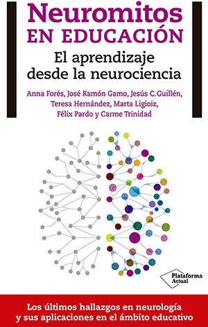 neuromitos en educacion libro Anna Fores blog Fundacio CET10