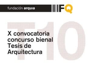 Fundacion-Arquia-Blog-X-CONVOCATORIA-CONCURSO-BIENAL-TESIS-ARQUITECTURA